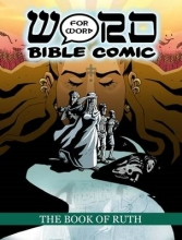 Book of Ruth: Word for Word Bible Comic