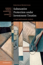 Bonnitcha, Jonathan Substantive Protection Under Investment Treaties