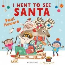 Howard, Paul I Went to See Santa