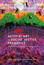 Barbara Beyerbach,   R. Deborah Davis Activist Art in Social Justice Pedagogy