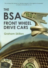Graham Skillen The BSA Front Wheel Drive Cars