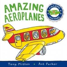 Mitton, Tony Amazing Aeroplanes