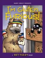 Conley, Darby I`m Gluten Furious