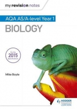 Mike Boyle My Revision Notes: AQA AS Biology Second Edition