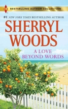Woods, Sherryl A Love Beyond Words