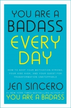 Jen Sincero, You Are a Badass Every Day