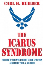Builder, Carl H. The Icarus Syndrome