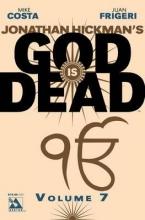 Costa, Mike,   Johnston, Rich,   Wickline, Dan God Is Dead 7