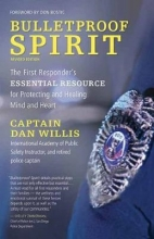 Dan Willis Bulletproof Spirit, Revised Edition