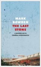 Mark Bowden The Last Stone
