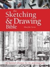 Scott, Marilyn Sketching & Drawing Bible