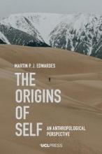 Martin P. J. Edwardes The Origins of Self