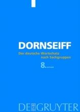 Franz Dornseiff Der deutsche Wortschatz nach Sachgruppen