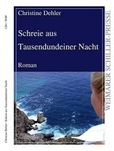 Dehler, Christine Schreie aus Tausendundeiner Nacht