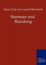 Franz Graf Von Larisch-Moennich Sturmsee Und Brandung