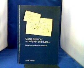 Büchner, Georg Georg Büchner an ` Hund` und ` Kater`