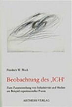 Block, Friedrich W. Beobachtung des ICH