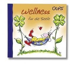 Hörtenhuber, Kurt Oups Minibuch - Wellness für die Seele