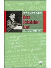 Keim, Anton M. Meine Hechtsheimer Jahre