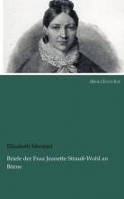 Mentzel, Elisabeth Briefe der Frau Jeanette Strauß-Wohl an Börne