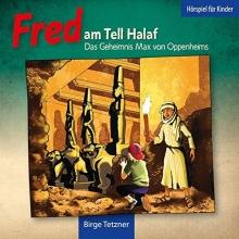 Tetzner, Birge Fred 02. Fred am Tell Halaf