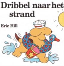 Eric  Hill Dribbel naar het strand