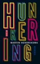 Martin  Hendriksma Hunkering