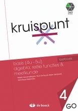 Kruispunt 4 - Basis  Algebra, Reële Functies & Meetkunde (go) - Leerboek