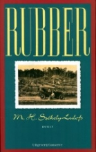 M.H.  Szèkely-Lulofs Indische letteren-reeks Rubber