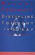 M.  Foucault Discipline, toezicht en straf