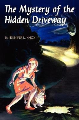 Jennifer L. Knox,The Mystery of the Hidden Driveway