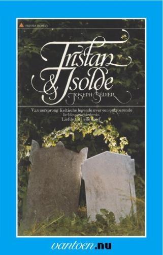 Joseph Bedier,Tristan & Isolde