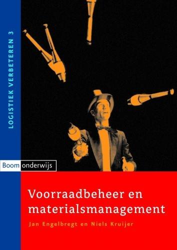 J. Engelbregt, N. Kruijer,Voorraadbeheer en materialsmanagement