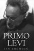 Ian Thomson, Primo Levi