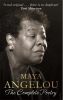 Angelou, Maya, Maya Angelou: The Complete Poetry