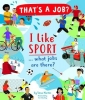 Steve Martin,   Tom Woolley, I Like Sports... what jobs are there?