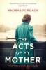 Forgach Andras, Acts of My Mother