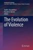 Todd K. Shackelford,   Ranald D. Hansen, The Evolution of Violence