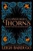 Bardugo Leigh, Language of Thorns