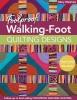 Mary Mashuta, Foolproof Walking-Foot Quilting Designs