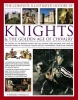 Carly Phillips, Complete Illustrated History of Knights & the Golden Age of Chivalry