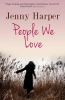 Dana James,   Jenny Harper, People We Love