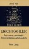 Kiel, Anna, Erich Kahler