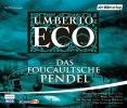 Eco, Umberto,   Haase, Matthias,   Brückner, Christian,   Sander, Otto, Das Foucaultsche Pendel