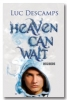 <b>Luc Descamps</b>,Heaven can wait: Reizigers