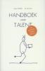 Jan de Dreu Kees  Gabriëls, Handboek voor talent