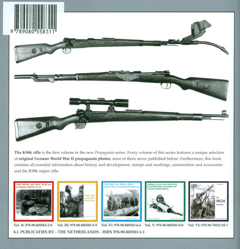 G. de Vries, B.J. Martens,The K98k Rifle