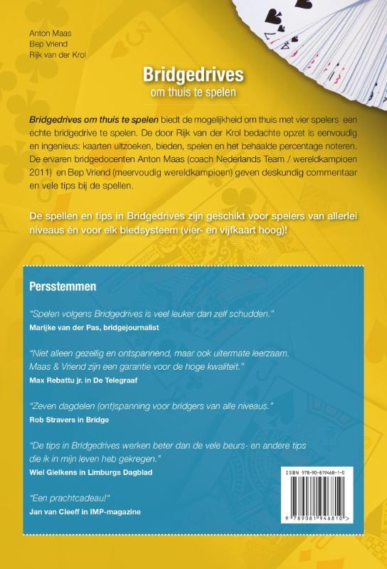 Anton Maas, Bep Vriend, Rijk van der Krol,Bridgedrives om thuis te spelen Deel 6