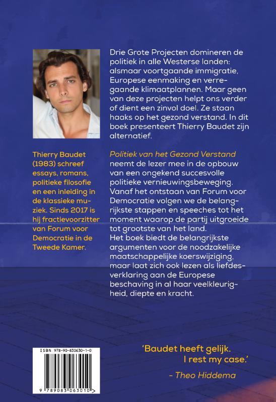 Thierry Baudet,Politiek van het gezond verstand