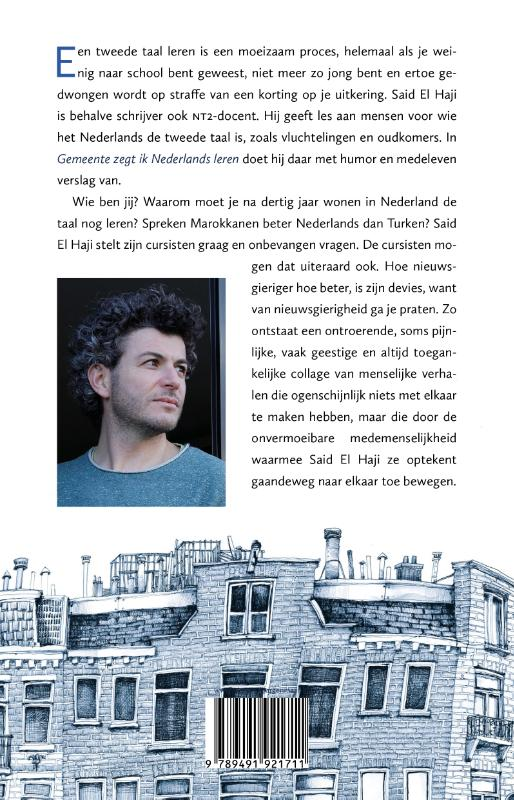 Said El Haji,Gemeente zegt ik Nederlands leren